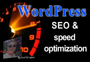 WordPress Speed Optimization And SEO Service By Expert