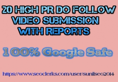 Manually submit your video in 20 most popular and high PR streaming sites