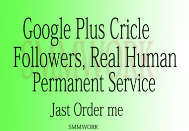 U Will Get 430+ Google+ Circles for your page or profile