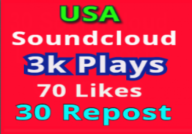 Get high retention Soundcloud USA 3,000 Play,Non-Drop 70 Likes 30 Repost Some Comments within 24 hours