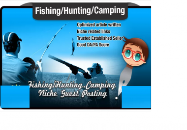 blog Post and Write an SEO optimised Article on an Outdoor Hunting Fishing Site