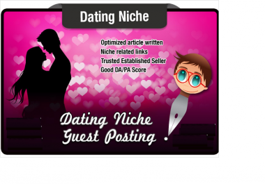 write and Blog Post a DATING niche article with Dofollow Links