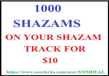 1000 shazams on your track