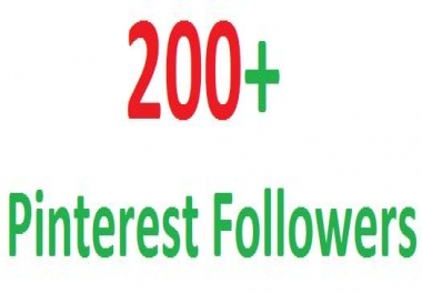 I will give real 200+ Pinterest Followers in your Page only