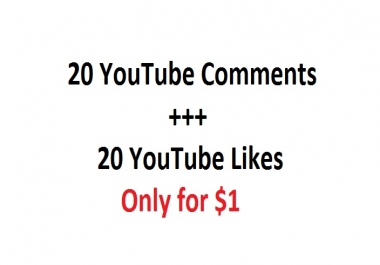 20 YouTube Comments and 20 youtube Likes