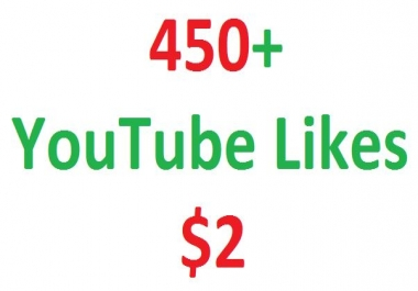 I will give you real 450+ youtube video likes and 5 Subscribers in your video for