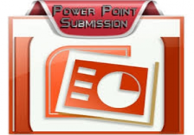 do powerpoint submission to 12 slide sharing sites...