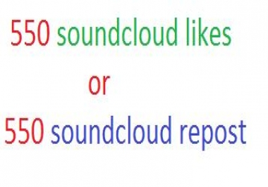 550+ High Quality SoundCloud Likes or SoundCloud  Repost  only