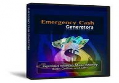 Make Money With Emergency Cash Generators
