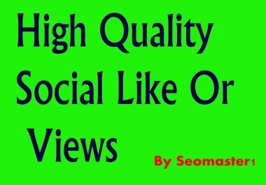 Instant 12000+High Quality like /video views post Promotion