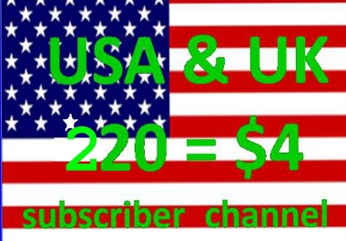 USA & UK 210+++ Bonus HQ YouTube Channel Subscribers or 600 youtube likes within 36 hours complete non drop