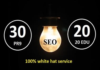 I will do 30 High PR and 20 EDU/GOV Backlinks for you