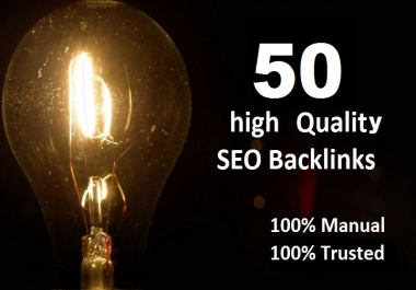 create 50 high Quality Trusted Backlinks