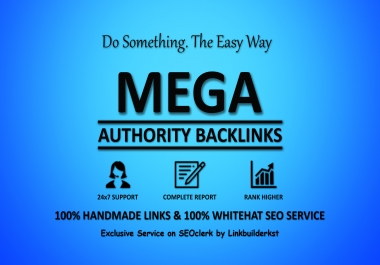 Mega Authority Backlinks - WhiteHat SEO Link Building Service To Skyrocket Your Google Rankings