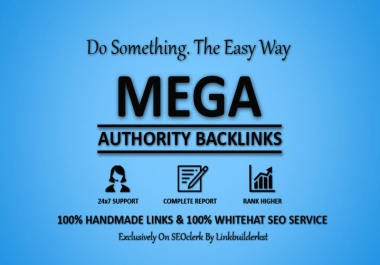 Mega Authority Backlinks - Whitehat SEO Service To Skyrocket Your Rankings