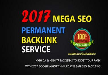 Mega SEO Permanent Backlink Service For Boost Your Rank On Google