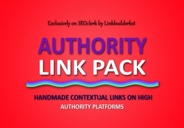 Authority Link Pack - 225+ Handmade Contextual Links On Highest Authority Platforms