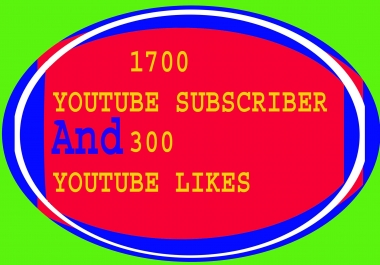 Bumper offer 1700 + YouTube subscri ber  and Real 300+ you tube lik es  very fast only