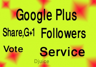 I give you 220 permanent usa google plus vote or 110 follow or circles