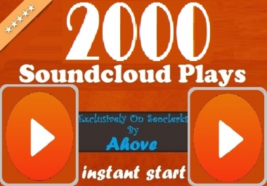 Get Instant 2000 Plays In Your SoundCloud Tracks