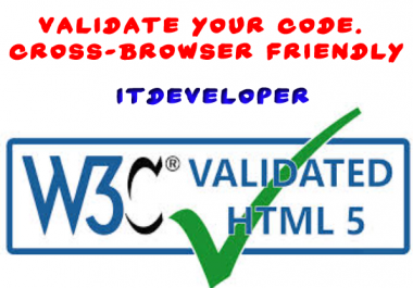 Validate your code which is very important for SEO and make your site Cross-Browser friendly