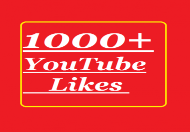 1000+ high quality youtube video likes
