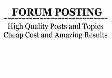 Post 10 quality posts or topics on your forum
