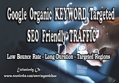 Google Organic KEYWORD Targeted TRAFFIC - SEO Friendly Visitors
