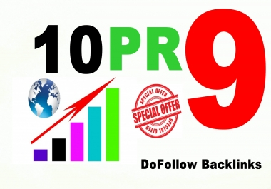 I will manually create 10 Dofollow backlinks from PR9 sites