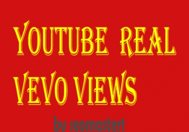 1000+ HR and High Quality Youtube Vevo promotion  Fast delivery
