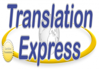 I Will Professionally Translate Text Document of 3000 words of any Language