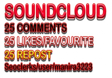 soundcloud 25 comments+likes+repost