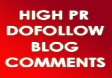 Guaranteed Rank Increase High PR Do-follow Manual Blog Commenting Service