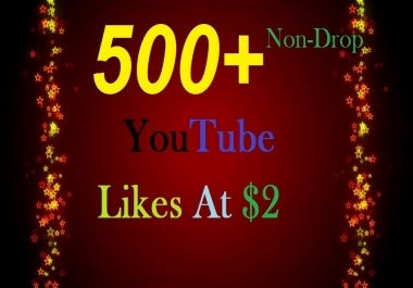 500+ INSTANT HQ YouTube Real Video Likes Safe, Fast & Non-Drop