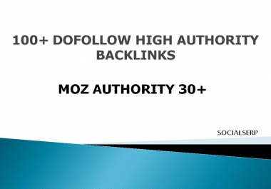 Create 100+ Dofollow High Authority SEO Backlinks to rank your website