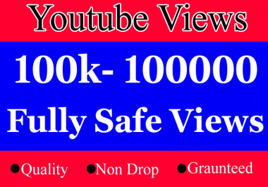 Safe 100000 or 100k  or 100,000 YouTube views with 300 Likes