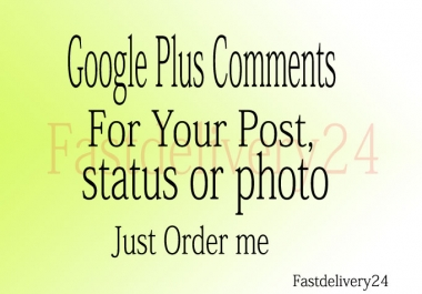 105 Google Plus Comments for your post, status or photo