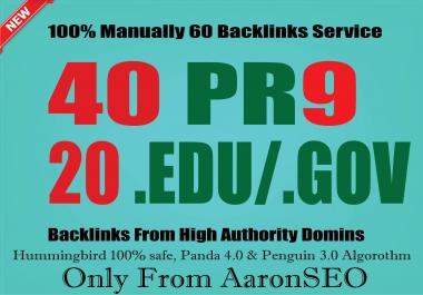 I will manually do 40 PR9 + 20 EDU/GOV Safe SEO High Pr Backlinks 2017 Best Results
