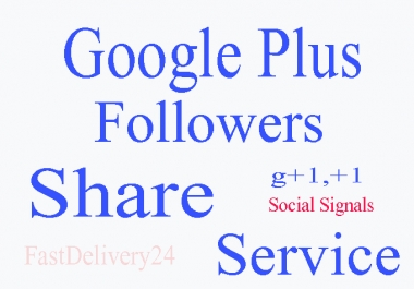 I will send You 1000 Real Google plus Circles Valid
