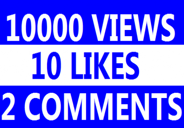 10,000+ Super Fast High Quality you tube views 5+ likes 2 comments