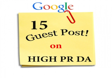15 Guest Posts on PR6, PR5, PR4, PR3,PR2,PR1 and DA49 with 2 dofollow backlinks