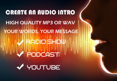 create an intro for podcast or radio show