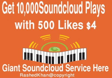 10000 soundcloud Plays with 500 Likes very Fast
