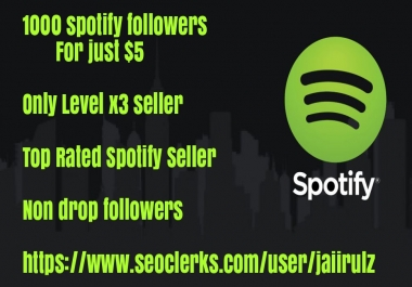 1000 Sp0tlfy profile followers playlist followers permanent followers