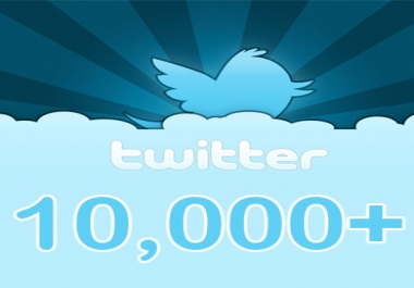 Best 10000+ Twitter Followers Will be Delivered to Your Twitter Account Just