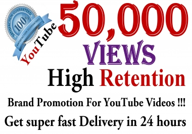 Instant 50000+ Youtube Viewers HR Promotion