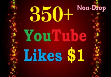 Instant 350+ YouTube Likes Fast, Non-Drop & Safe