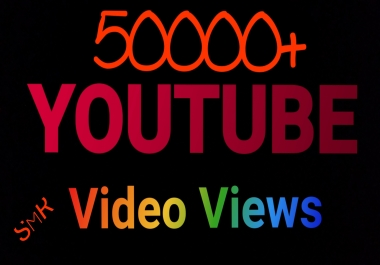 Get 50000+ Safe YouTube Video View Very Fast