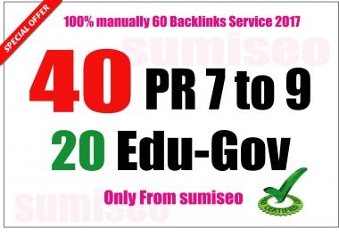 I will manually create 40 PR 9-7 + 20 EDU. Gov Backlinks, Skyrocket Your Ranking