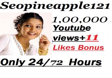 100000+ HR YouTube Views + 11 Extra Bonus YouTube Likes Real And Non Drop